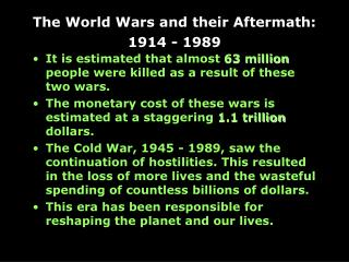 The World Wars and their Aftermath: 1914 - 1989