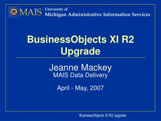 BusinessObjects XI R2  Upgrade