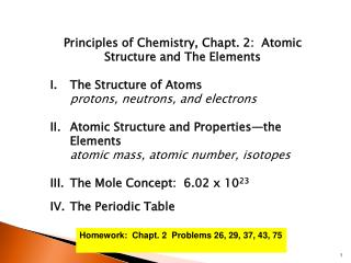 Principles of Chemistry,  Chapt . 2:  Atomic Structure and The Elements The Structure of Atoms
