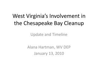 West Virginia's Involvement in the Chesapeake Bay Cleanup