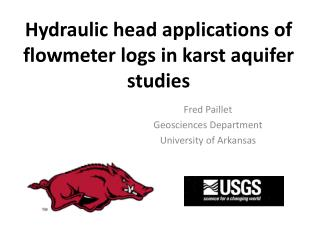 Hydraulic head applications of flowmeter logs in karst  aquifer studies