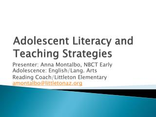 Adolescent Literacy and Teaching Strategies