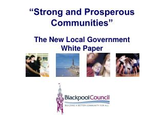 """Strong and Prosperous Communities"""