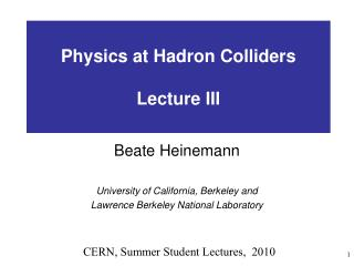Physics at Hadron Colliders Lecture III