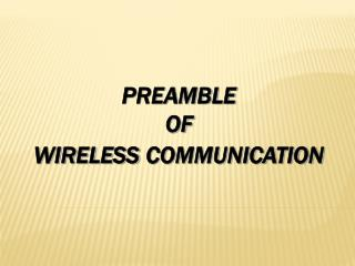 PREAMBLE  OF WIRELESS COMMUNICATION