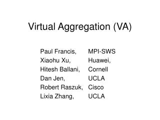 Virtual Aggregation (VA)