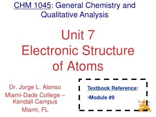 Unit 7 Electronic Structure of Atoms