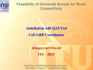 Feasibility of Universal Access for Rural Connectivity