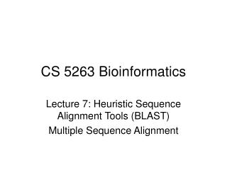 CS 5263 Bioinformatics
