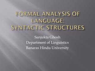 Formal Analysis of language: Syntactic structures