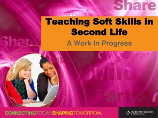 Teaching Soft Skills in Second Life