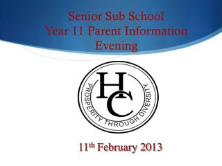 Senior Sub School Year 11 Parent Information Evening