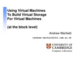 Using Virtual Machines To Build Virtual Storage For Virtual Machines (at the block level)