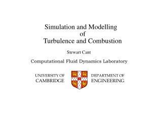 Simulation and Modelling of  Turbulence and Combustion