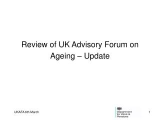 Review of UK Advisory Forum on Ageing – Update