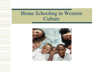 Home Schooling in Western Culture