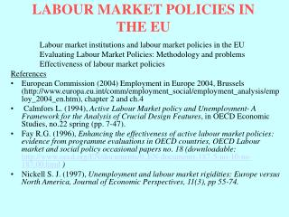 LABOUR MARKET POLICIES IN THE EU
