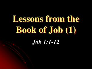 Lessons from the Book of Job (1)