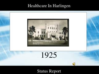 Healthcare In Harlingen