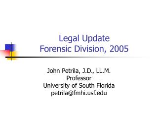 Legal Update Forensic Division, 2005