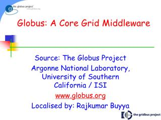 Globus: A Core Grid Middleware