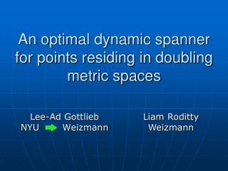 An optimal dynamic spanner for points residing in doubling metric spaces