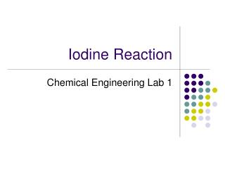 Iodine Reaction