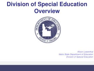 Division of Special Education Overview