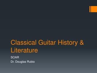 Classical Guitar History & Literature