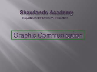 Shawlands Academy Department Of Technical Education