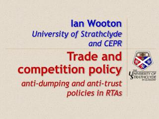Ian Wooton University of Strathclyde and CEPR
