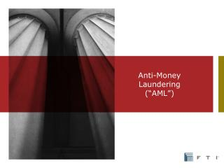 "Anti-Money Laundering (""AML"")"