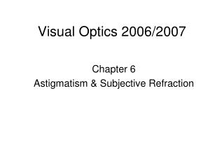Visual Optics 2006/2007