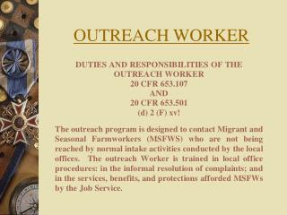OUTREACH WORKER