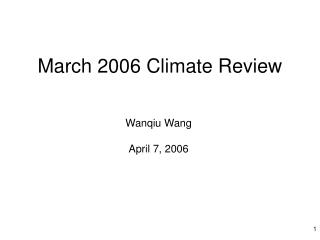March 2006 Climate Review