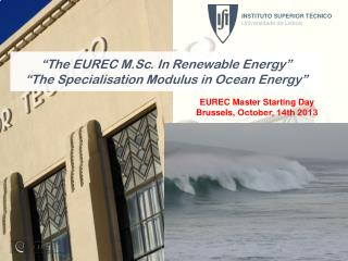 """ The EUREC M.Sc. In Renewable Energy"" ""The Specialisation Modulus in Ocean Energy"""