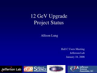 12 GeV Upgrade Project Status