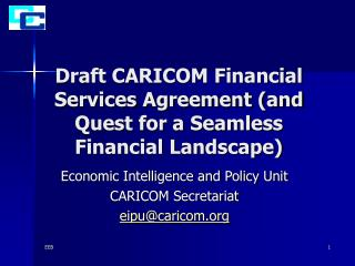 Draft CARICOM Financial Services Agreement (and Quest for a Seamless Financial Landscape)