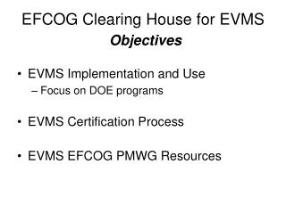 EFCOG Clearing House for EVMS Objectives