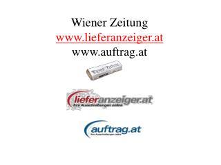 Wiener Zeitung lieferanzeiger.at auftrag.at