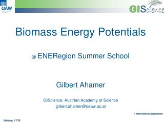 Biomass Energy Potentials @  ENERegion Summer School