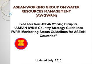 ASEAN WORKING GROUP ON WATER RESOURCES MANAGEMENT (AWGWRM)