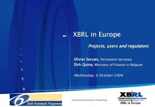 XBRL in Europe Projects, users and regulators