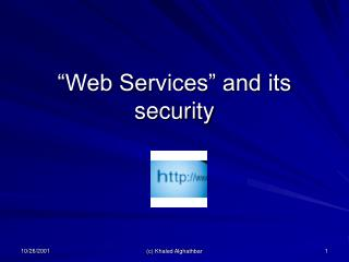 """Web Services"" and its security"