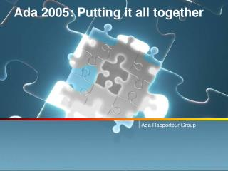Ada 2005: Putting it all together