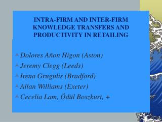 INTRA-FIRM AND INTER-FIRM KNOWLEDGE TRANSFERS AND PRODUCTIVITY IN RETAILING