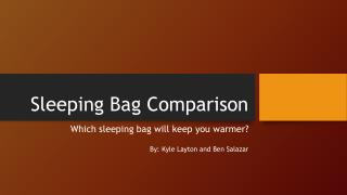 Sleeping Bag Comparison