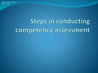 Steps in conducting competency assessment