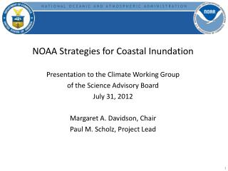 NOAA Strategies for Coastal Inundation Presentation to the Climate Working Group