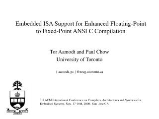 Embedded ISA Support for Enhanced Floating-Point to Fixed-Point ANSI C Compilation